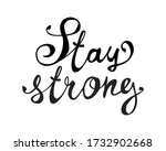 stay strong. vector inscription ... | Shutterstock .eps vector #1732902668