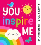 """""""you inspire me"""" colorful...   Shutterstock .eps vector #1733552945"""