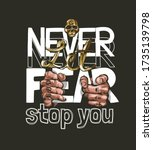 never let fear stop you with...   Shutterstock .eps vector #1735139798