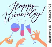 happy winesday banner.... | Shutterstock .eps vector #1736606408