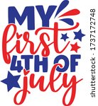 my first 4th of july quote | Shutterstock .eps vector #1737172748