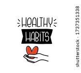 healthy habits quote vector...   Shutterstock .eps vector #1737351338