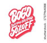 bogo sale. buy one get one 50 ...   Shutterstock .eps vector #1737964088
