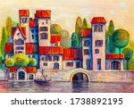 Colorful Town Near The Sea. Oil ...