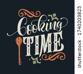 cooking time typography vector... | Shutterstock .eps vector #1740203825