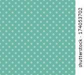 seamless aqua dot pattern | Shutterstock . vector #174053702