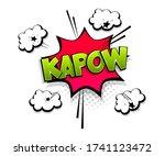 comic text kapow on speech...   Shutterstock .eps vector #1741123472