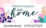 home family quotes theres no... | Shutterstock .eps vector #1741127225