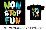 Non Stop Fun Typography Design...
