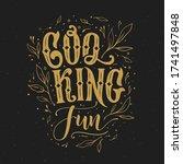 cooking fun typography vector... | Shutterstock .eps vector #1741497848