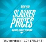 slashed prices banner  massive... | Shutterstock .eps vector #1741751945