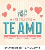 te amo feliz san valentin   i...   Shutterstock .eps vector #174203945