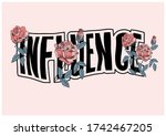 """""""influence"""" Slogan With Rose..."""