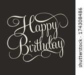 happy birthday hand lettering ... | Shutterstock .eps vector #174308486