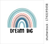 dream big rainbows baby vector... | Shutterstock .eps vector #1743195458