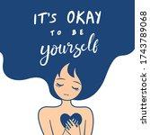 it s ok to be yourself. women...   Shutterstock .eps vector #1743789068