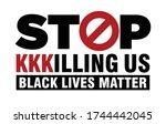 stop kkkilling us. black lives... | Shutterstock .eps vector #1744442045