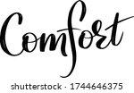 comfort. hand written...   Shutterstock .eps vector #1744646375