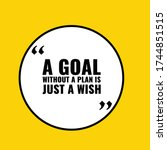 a goal without a plan is just a ... | Shutterstock .eps vector #1744851515