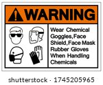 warning wear chemical goggles... | Shutterstock .eps vector #1745205965