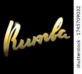 Rumba. Hand Drawn Gold Word ...