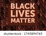 black lives matter. black...   Shutterstock .eps vector #1745894765
