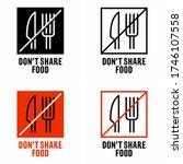 """don't share food"" preventive...   Shutterstock .eps vector #1746107558"