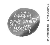 invest in your mental health....   Shutterstock .eps vector #1746300938