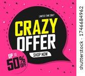 crazy sale 50  off  speech...   Shutterstock .eps vector #1746684962