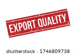 export quality rubber stamp.... | Shutterstock .eps vector #1746809738