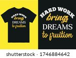 hard work brings dreams to... | Shutterstock .eps vector #1746884642