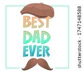best dad ever. congratulations...   Shutterstock .eps vector #1747148588