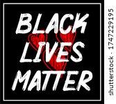 black lives matter text vector...   Shutterstock .eps vector #1747229195