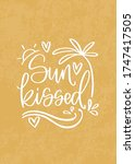 sunkissed summer vacation quote ... | Shutterstock .eps vector #1747417505