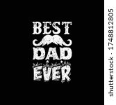best dad ever  dad t shirt... | Shutterstock .eps vector #1748812805