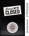 """""""sorry We're Closed"""" Sign On..."""