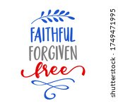 faithful  forgiven  free  ... | Shutterstock .eps vector #1749471995