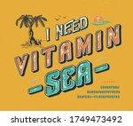 font i need  vitamin sea. 3d... | Shutterstock .eps vector #1749473492