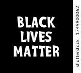 black lives matter vector... | Shutterstock .eps vector #1749900062