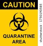 caution quarantine area sign.... | Shutterstock .eps vector #1750190585