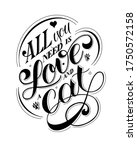 All You Need Is Love And A Cat...