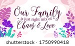family home quotes our family... | Shutterstock .eps vector #1750990418