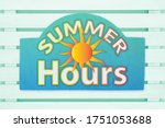 Summer Hours Type Message With...