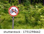 Bicycle Prohibition Sign On A...