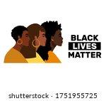 stop racism. black lives matter ...   Shutterstock .eps vector #1751955725