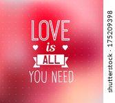 romantic typographic quote... | Shutterstock .eps vector #175209398