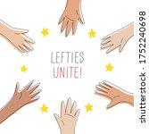 lefties unite concept banner.... | Shutterstock .eps vector #1752240698
