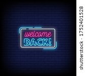 Welcome Back Neon Signs Style...