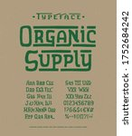 font organic supply. hand... | Shutterstock .eps vector #1752684242