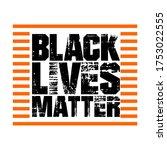 black lives matter text vector...   Shutterstock .eps vector #1753022555